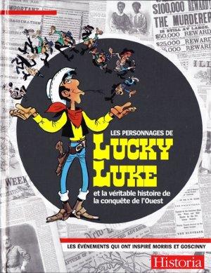 Les personnages de Lucky Luke et la véritable conquête de l'Ouest édition Hors série