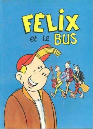 Félix et le bus édition Simple