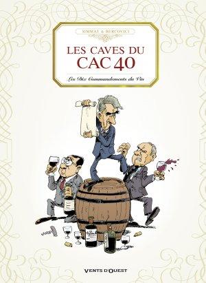 Les caves du CAC 40 édition simple