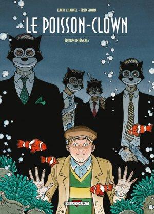 Le poisson-clown édition intégrale