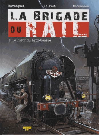 La brigade du rail édition simple