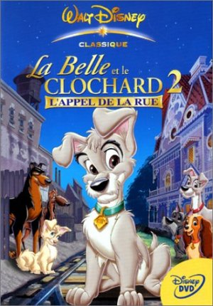 La Belle et le clochard 2 - L'appel de la rue édition Simple