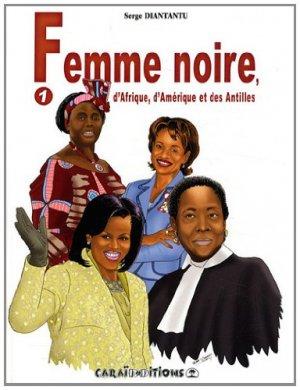 Femme noire, d'Afrique, d'Amérique et des Antilles