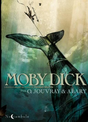 Moby Dick (Jouvray - Alary)