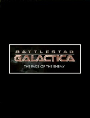 Battlestar Galactica : The Face of the Enemy édition Simple