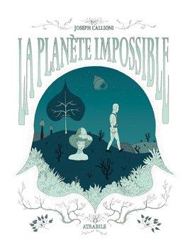 La planète impossible 1 - La planète impossible