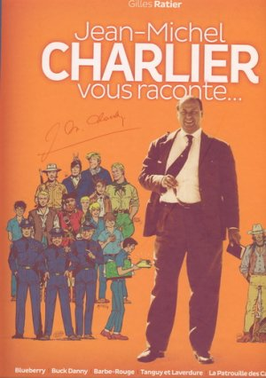 Jean-Michel CHARLIER vous raconte édition Simple