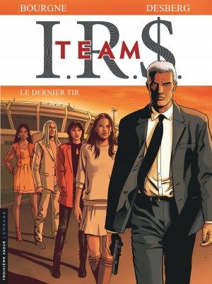 I.R.S. Team 4 - Le dernier tir