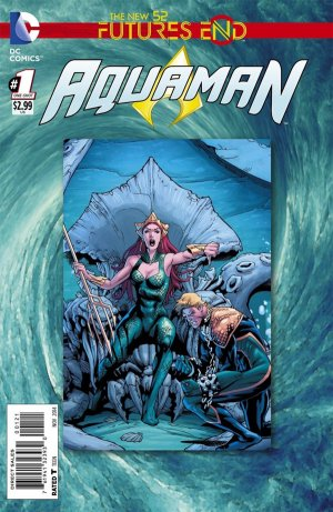Aquaman - Futures End # 1 Issues