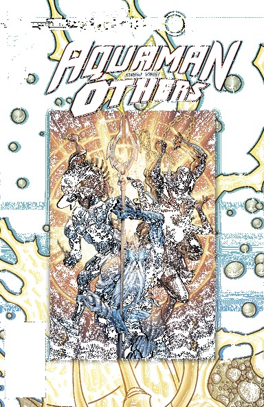 Aquaman and The Others - Futures End