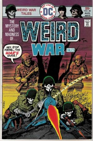 Weird War Tales # 40 Issues V1 (1971 - 1983)