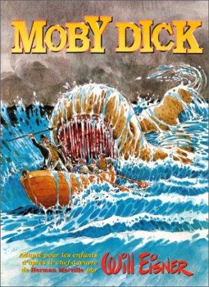 Moby Dick (Wil Eisner) édition TPB hardcover (cartonnée)