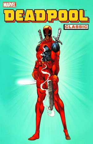 Deadpool Classic édition TPB softcover (souple)