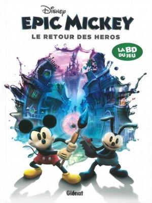 Epic Mickey - Le retour des héros édition TPB hardcover (cartonnée)