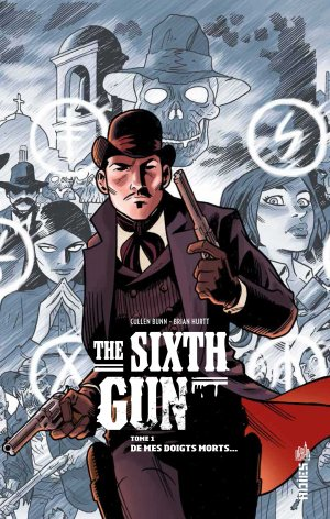 The Sixth Gun édition TPB hardcover (cartonnée)