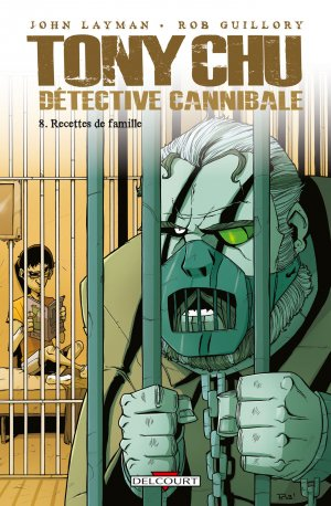 Tony Chu, détective cannibale # 8