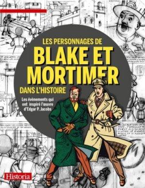 Les personnages de Blake et Mortimer dans l'Histoire édition Hors série