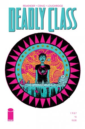 Deadly Class # 5 Issues (2014 - Ongoing)