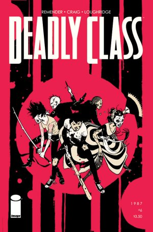 Deadly Class # 6 Issues (2014 - Ongoing)