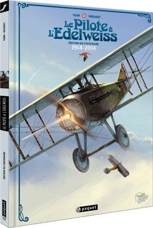 Le pilote à l'edelweiss édition Edition du centenaire