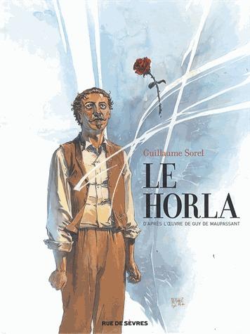 Le horla (Sorel) édition Limitée grand format
