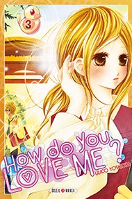 How do you love me? T.3
