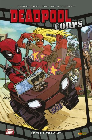 Deadpool Corps édition TPB Softcover - 100% Marvel