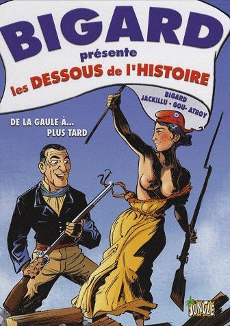 Bigard présente les dessous de l'histoire de France édition Simple