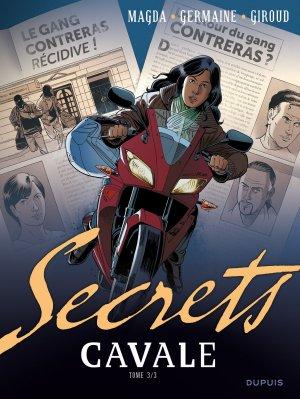 Secrets, Cavale T.3