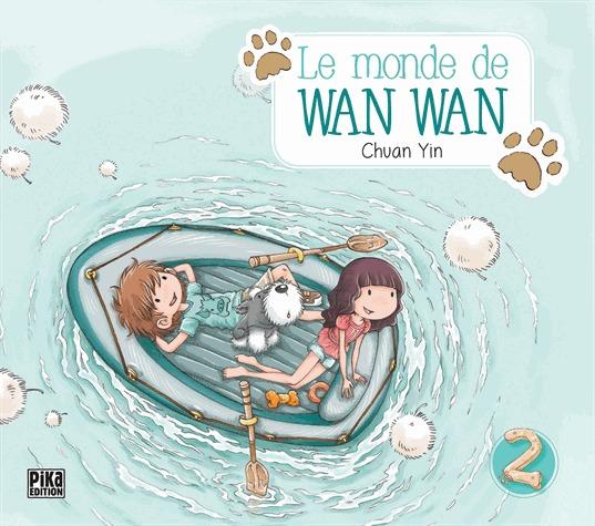 couverture, jaquette Le monde de Wan Wan 2  (Pika)