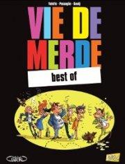 Vie de merde édition Best of