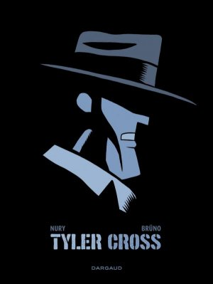 Tyler Cross édition Limitée
