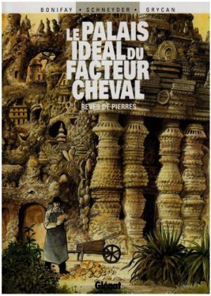 Le palais idéal du facteur Cheval édition Simple