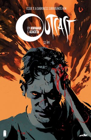 Outcast édition Issues V1 (2014 - Ongoing)