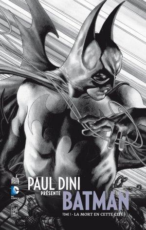 Paul Dini présente Batman T.1