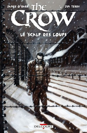 The Crow - Le Scalp des loups édition TPB hardcover (cartonnée)
