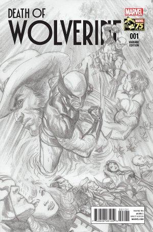 La Mort de Wolverine 1 - Death of Wolverine Part One (Alex Ross 75th Anniversary Sketch Variant Cover)