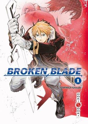 Broken Blade T.1