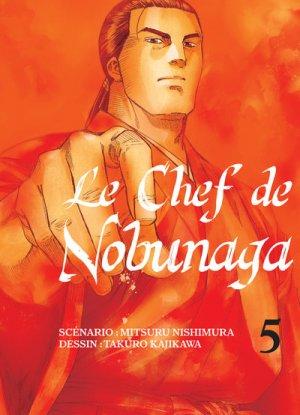 Le Chef de Nobunaga T.5