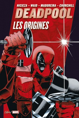 Deadpool - Les origines édition TPB hardcover (cartonnée)