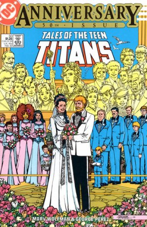 Tales of the Teen Titans # 50 Issues V2 (1984 - 1988)