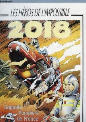 2018, les héros de l'impossible