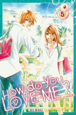 How do you love me? T.5