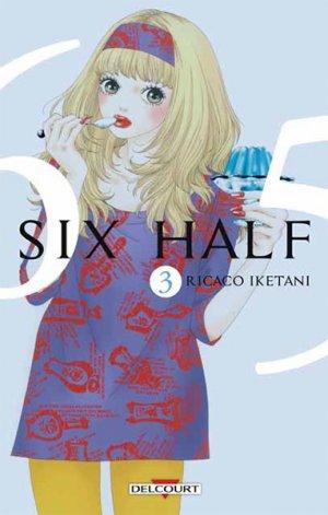 couverture, jaquette Six Half 3  (Delcourt Manga)