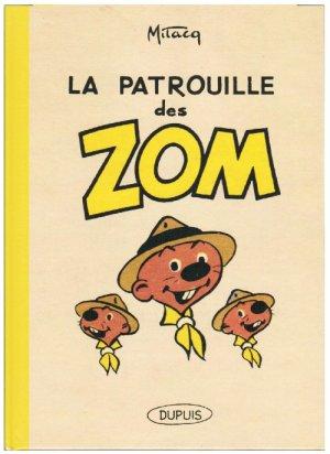 La patrouille des Zom édition Réédition