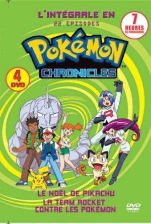 Pokémon Chronicles édition Intégrale