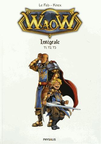 WaoW édition intégrale