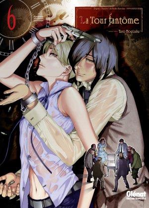 couverture, jaquette La Tour Fantôme 6  (Glénat Manga)