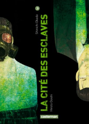 couverture, jaquette La cité des esclaves 3  (casterman manga)