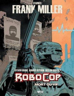 Robocop - Mort ou Vif édition TPB softcover (souple)